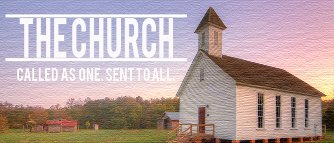 The Church: Called As One. Sent To All